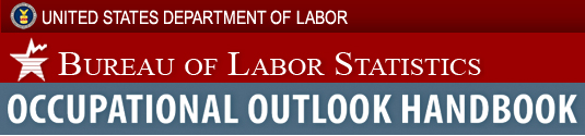 Labor Statistics - Occupational Outlook Handbook