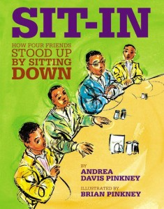 Sit-in : how four friends stood up by sitting down by Andrea Davis Pinkney. School of Education Juvenile Collection, J 323.1196073