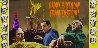 Happy 200th Birthday, Frankenstein