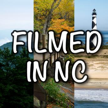 Filmed in North Carolina