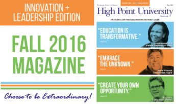 High Point University Magazine Fall 2016