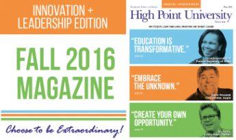 High Point University Magazine Fall 2016