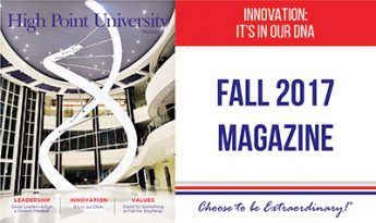 High Point University Magazine Fall 2017