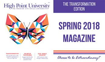 HIGH POINT UNIVERSITY MAGAZINE SPRING 2018