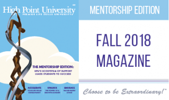 HIGH POINT UNIVERSITY MAGAZINE FALL 2018