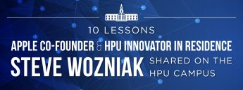 10 Lessons Apple Co-Founder and HPU Innovator in Residence Steve Wozniak Shared on the HPU Campus