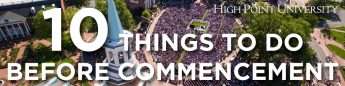 10 Things To Do Before Commencement