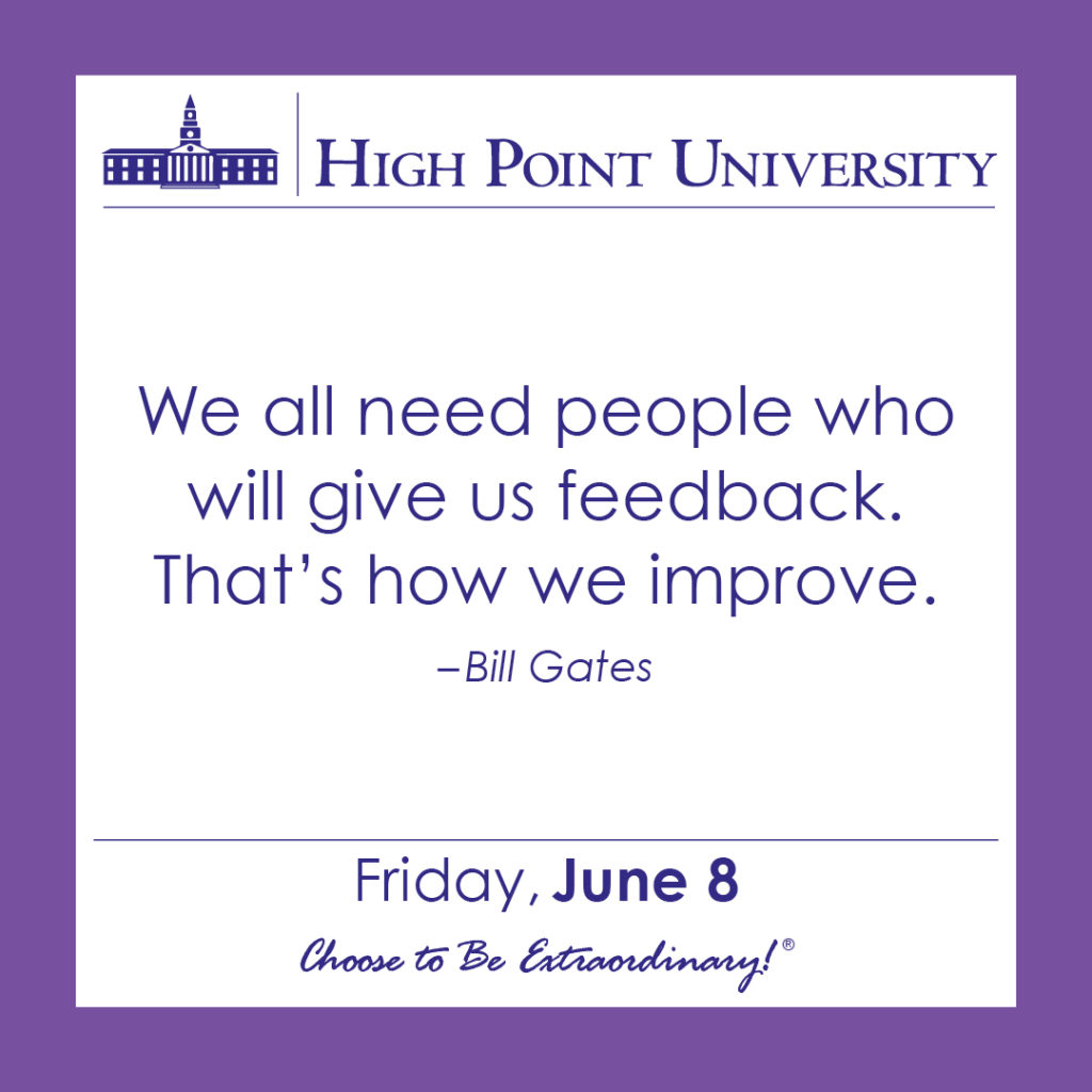 We all need people who will give us feedback. That's how we improve. – Bill Gates