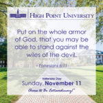 Put on the whole armor of God, that you may be able to stand against the wiles of the devil. – Ephesians 6:11