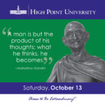 A man is but the product of his thoughts; what he thinks, h becomes. – Mahatma Gandhi