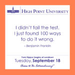 I didn't fail the test. I just found 100 ways to do it wrong. – Benjamin Franklin