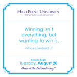 Winning isn't everything, but wanting to win is. Vince Lombardi, Jr.