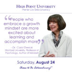 People who embrace a growth mindset are more excited about learning and accomplish more. – Dr. Carol Dweck Stanford University, Professor of Psychology, Author of Mindset