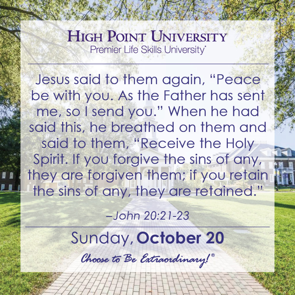 """Jesus said to them again, """"Peace be with you. As the Father has sent me, so I send you."""" When he had said this, he breathed on them and said to them, """"Receive the Holy Spirit. If you forgive the sins of any, they are forgiven them; if you retain the sins of any, they are retained."""" – John 20:21-23"""
