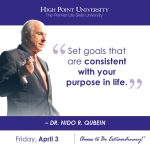 Set goals that are consistent with your purpose in life. - Dr. Nido Qubein