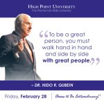 to be a great person, you must walk hand in hand and side by side with great people. -Dr. Nido R. Qubein