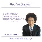 It's not how smart you are. it's about your values. Malcolm Gladwell