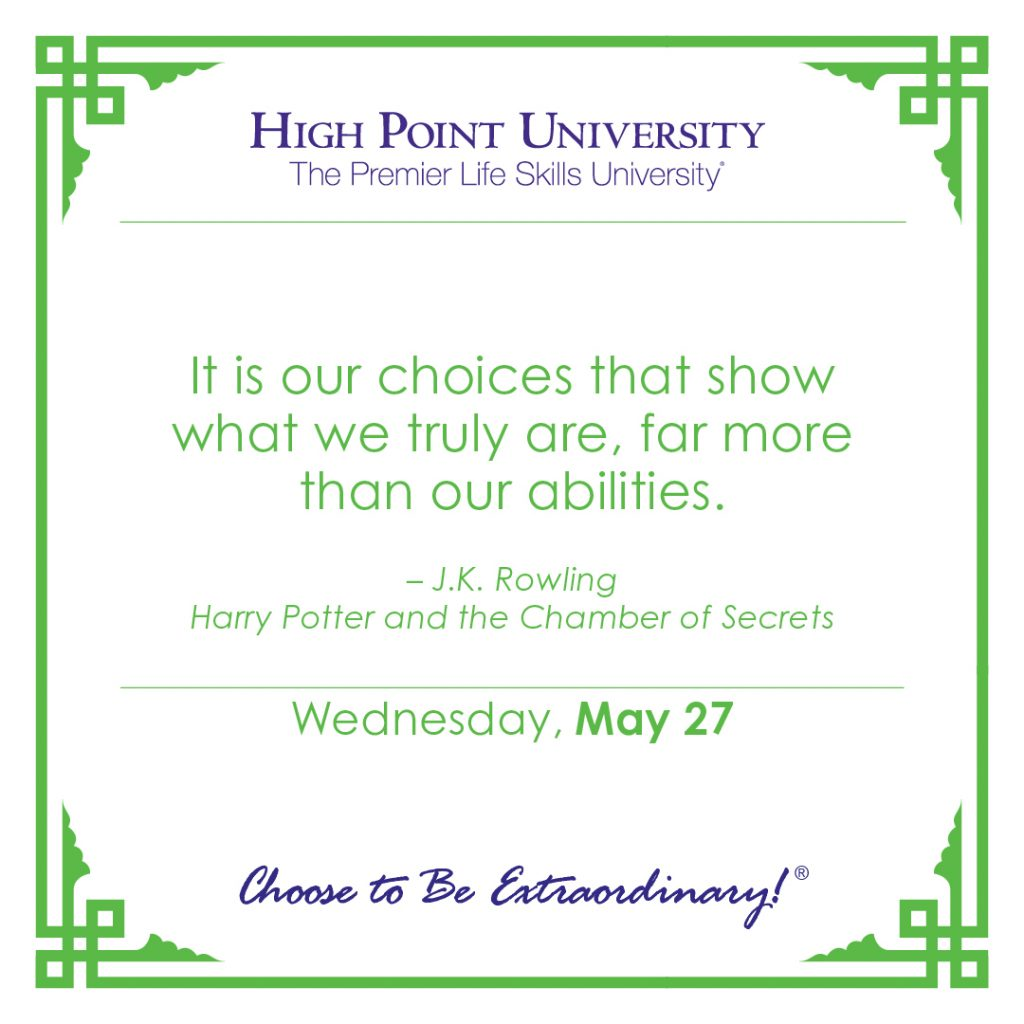 It is our choices that show what we truly are, fare more than our abilities. -J.K. Rowling