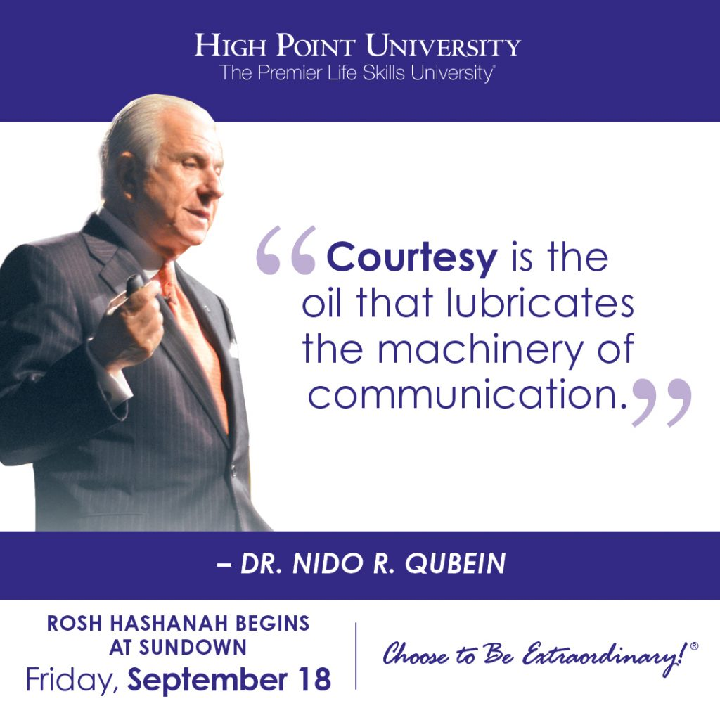 Courtesy is the oil that lubricates the machinery of communication. -Dr. Nido R. Qubein