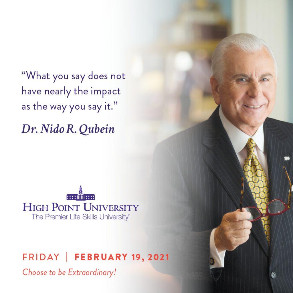 February 19 2021 daily motvaiton dr Nido Qubein Quote