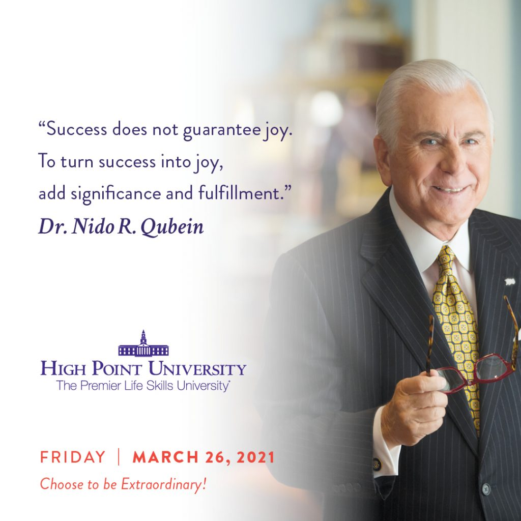 March 26 2021 Daily Motivation Dr Nido Qubein Quote
