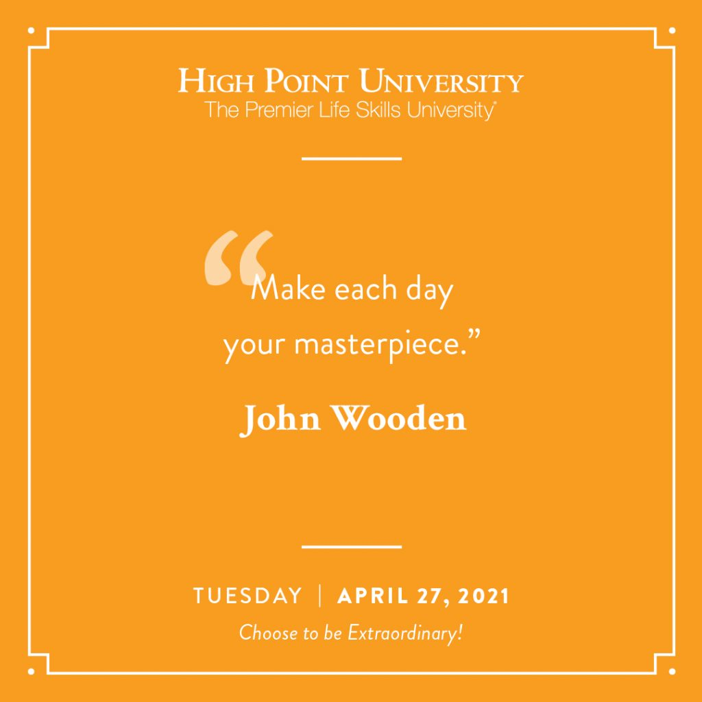 April 27 2021 Daily Motivation John Wooden Quote