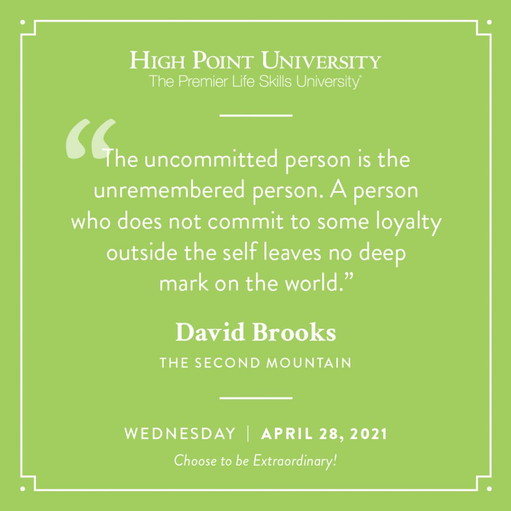 April 28 2021 Daily Motivation David Brooks Quote