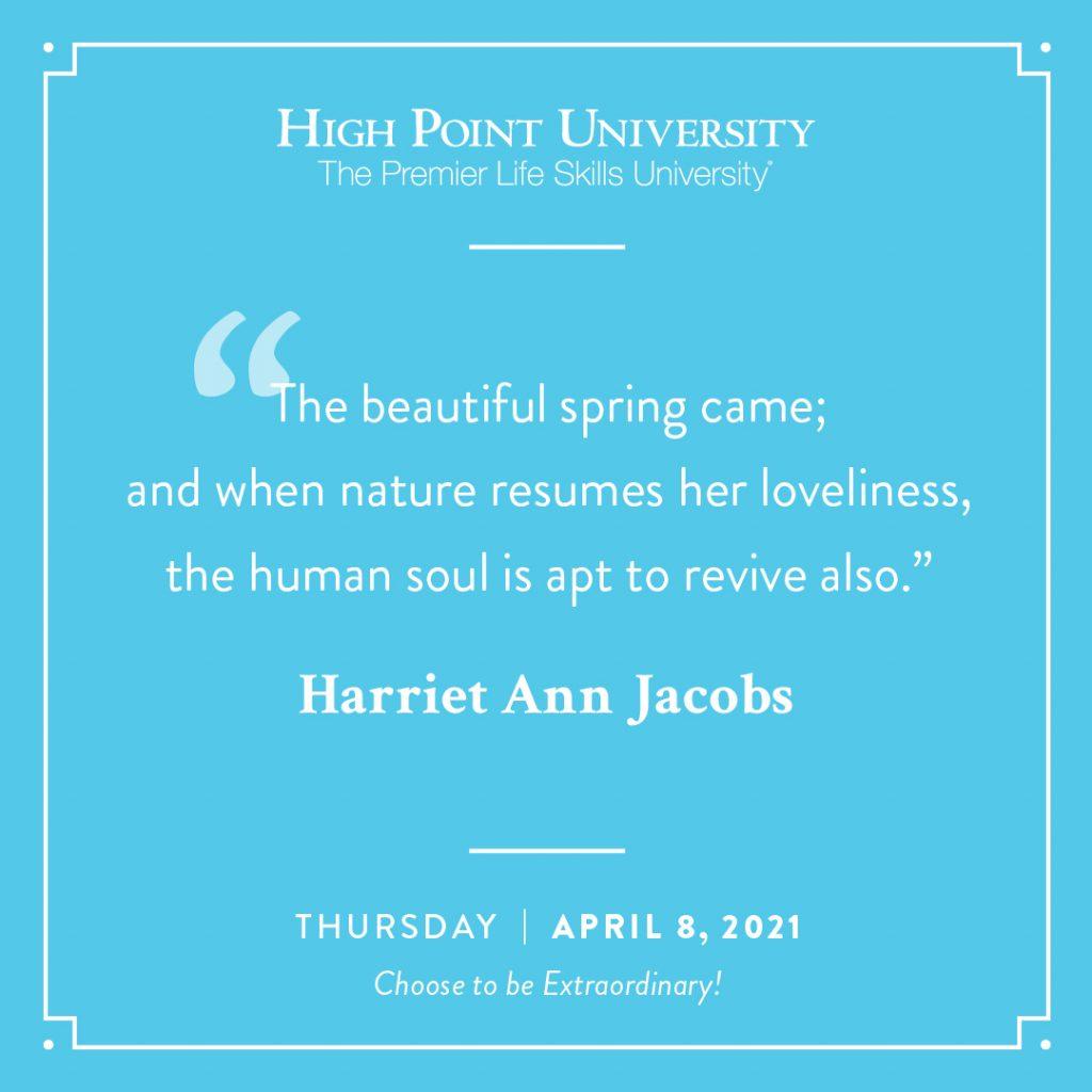 April 8 2021 Daily Motivation Harriet Ann Jacobs Quote