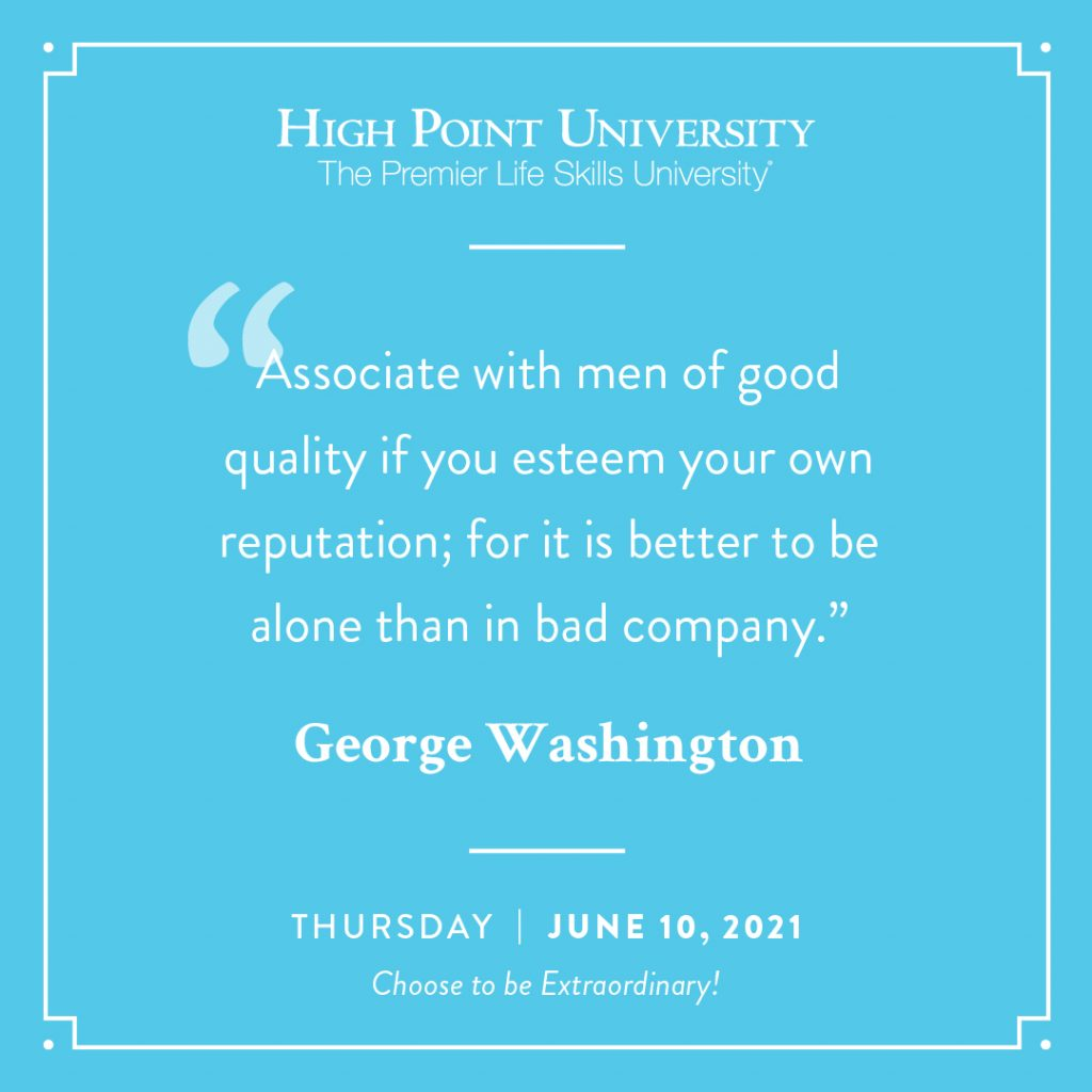 June 10 2021 Daily Motivation George Washington Quote