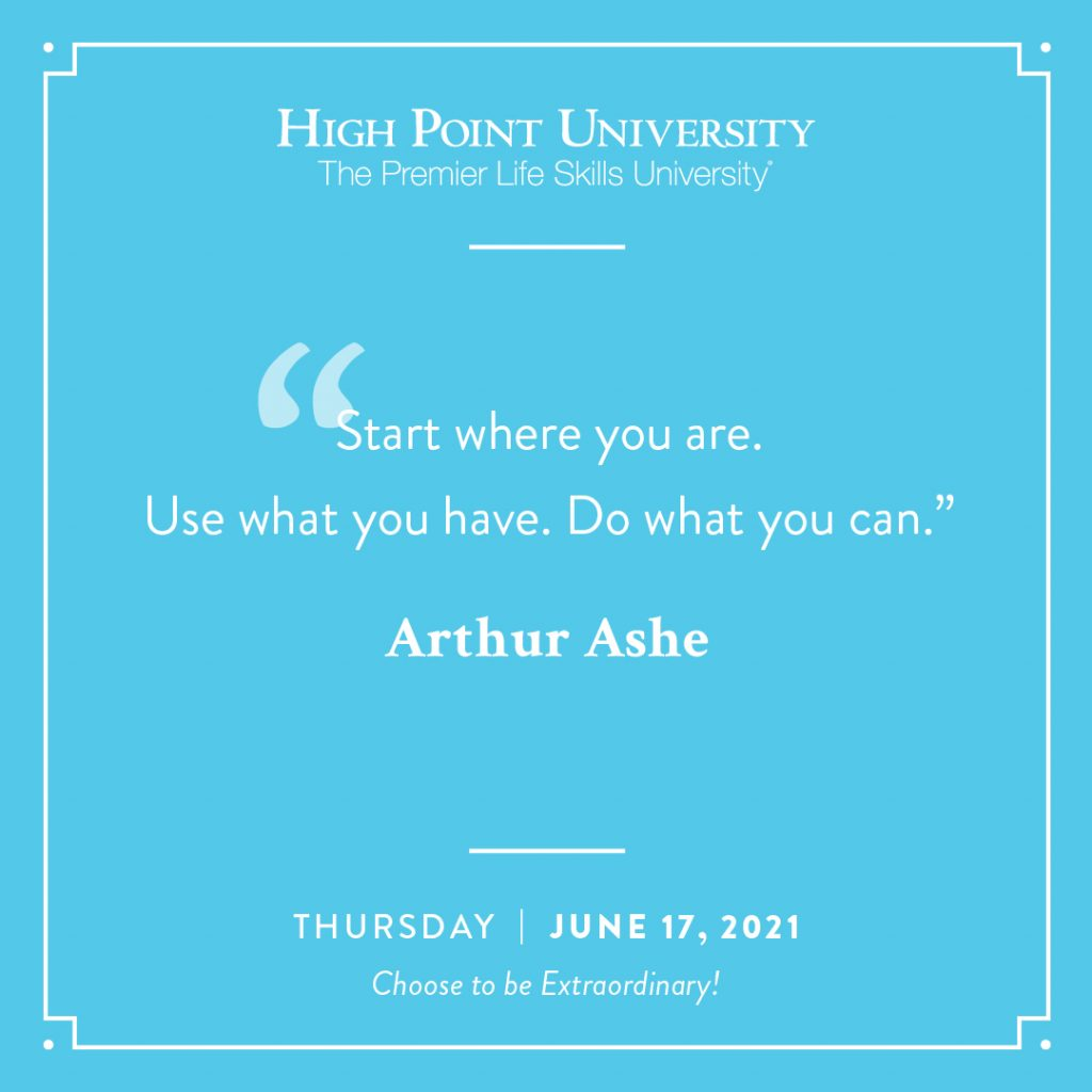 June 17 2021 Daily Motivation Arthur Ashe Quote