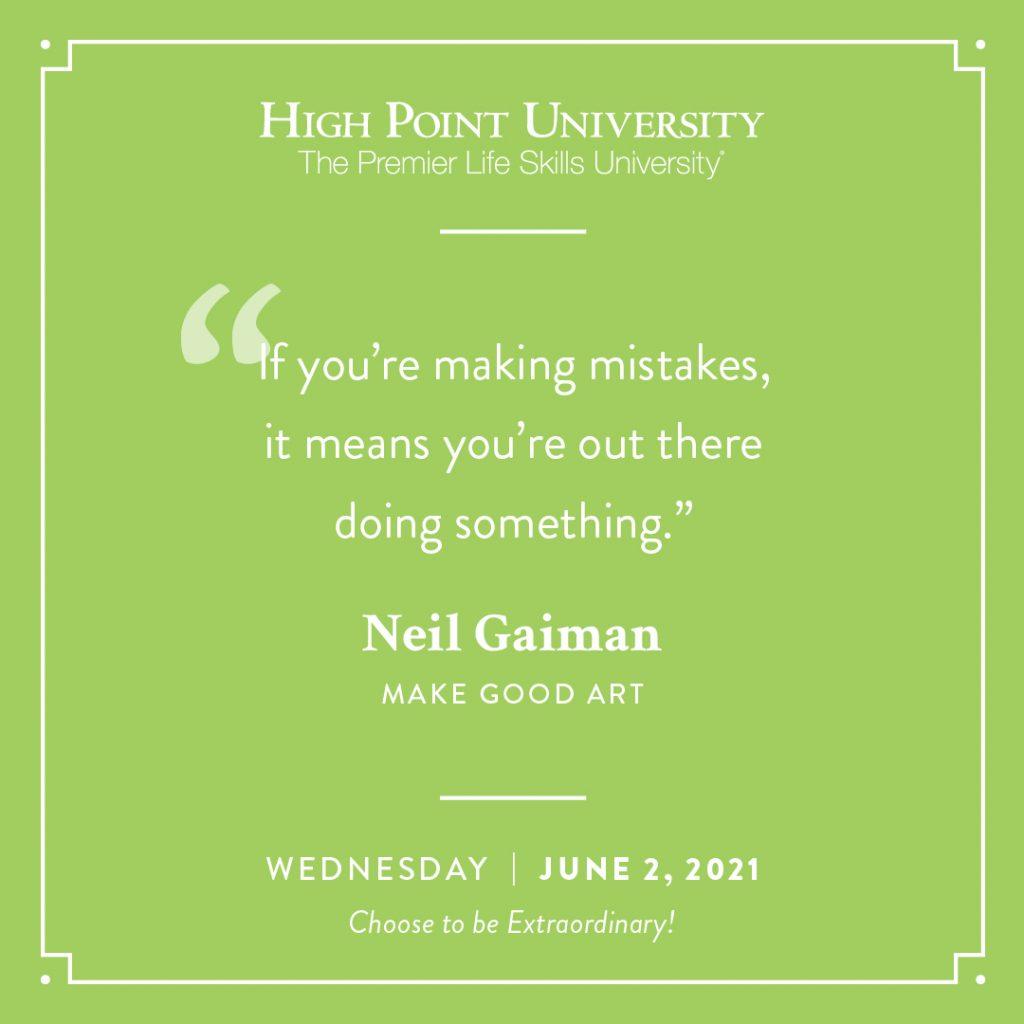 June 2 2021 Daily Motivation Neil Gaiman Quote
