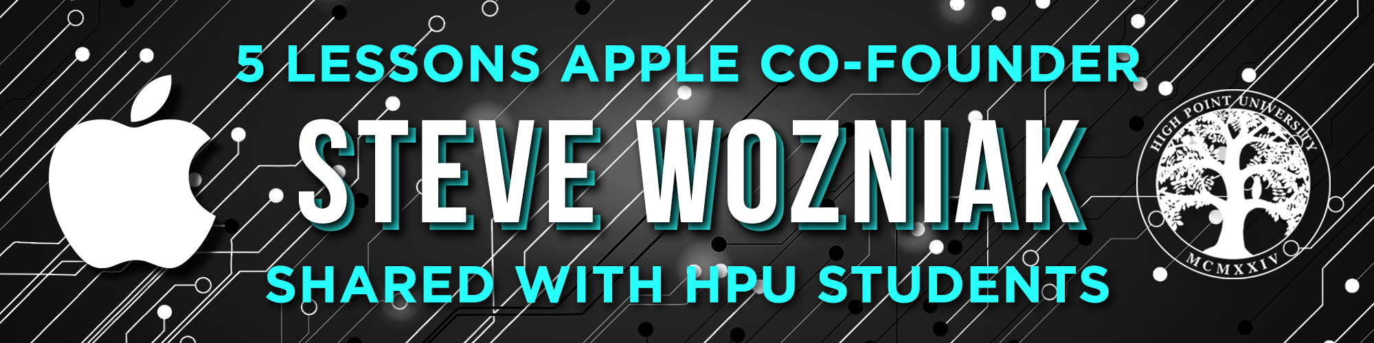 5 Lessons Apple Co-Founder Steve Wozniak Shared with HPU Students ...