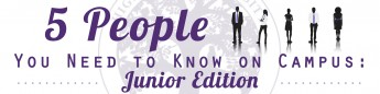 5 People You Need to Know on Campus: Junior Edition