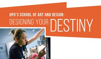 HPU's School of Art and Design: Designing Your Destiny