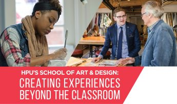 HPU's School of Art and Design: Creating Experiences Beyond the Classroom