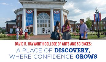David R. Hayworth College of Arts and Sciences: A PLACE OF DISCOVERY, WHERE CONFIDENCE GROWS