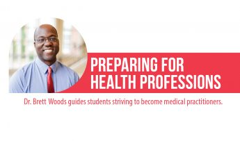 Dr. Brett Woods: Preparing for Health Professions