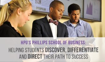 HPU's Phillips School of Business: Helping Students Discover, Differentiate and Direct their Path to Success