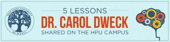 5 Lessons Dr. Carol Dweck Shared on the HPU Campus