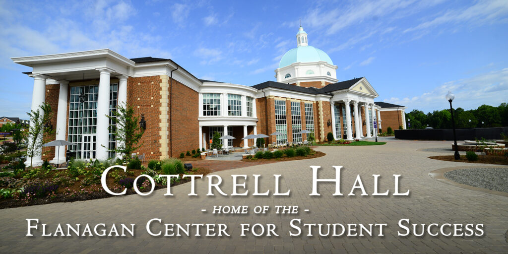 Cottrell Hall Home Of The Flanagan Center For Student Success High Point U