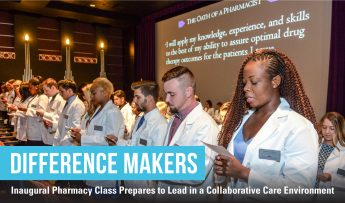 First Pharmacy Students Become Difference Makers