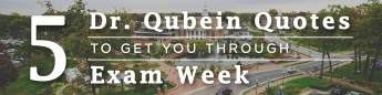 5 Dr. Qubein Quotes to Get You Through Exam Week