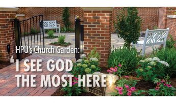 HPU's Church Garden: 'I see God the most here'