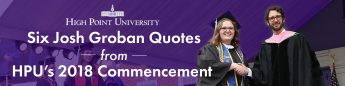6 Josh Groban Quotes from HPU's 2018 Commencement