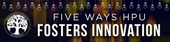 Five Ways HPU Fosters Innovation