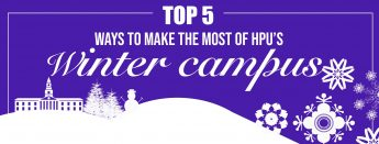 Top 5 Ways to Make the Most of HPU's Winter Campus