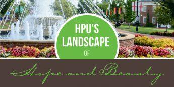 HPU's Landscape of Hope and Beauty