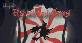 HPU Hosts Greensboro Opera Performance of Humperdinck's 'Hansel and Gretel'