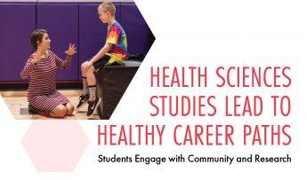 Health Sciences Studies Lead to Healthy Career Paths