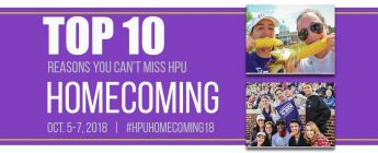 Top 10 Reasons You Can't Miss HPU Homecoming